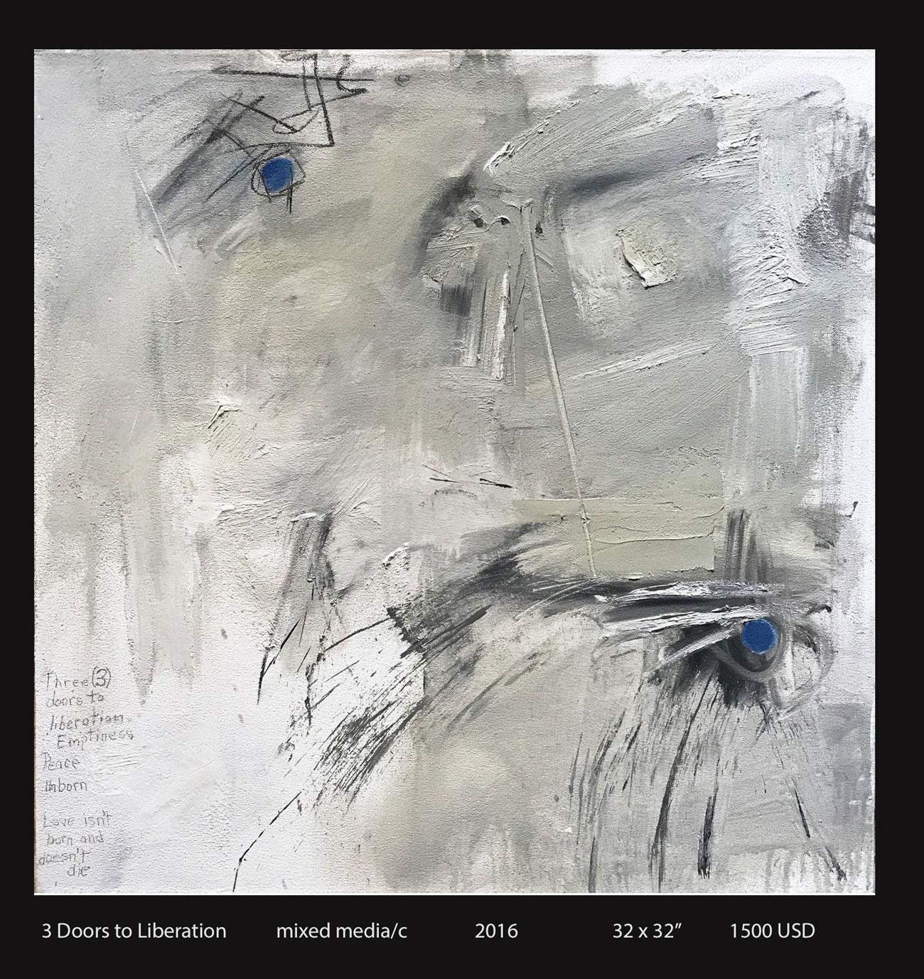 3 Doors to Liberation, mixed media on cancas, 2016, 32″ x 32″, $1500USD